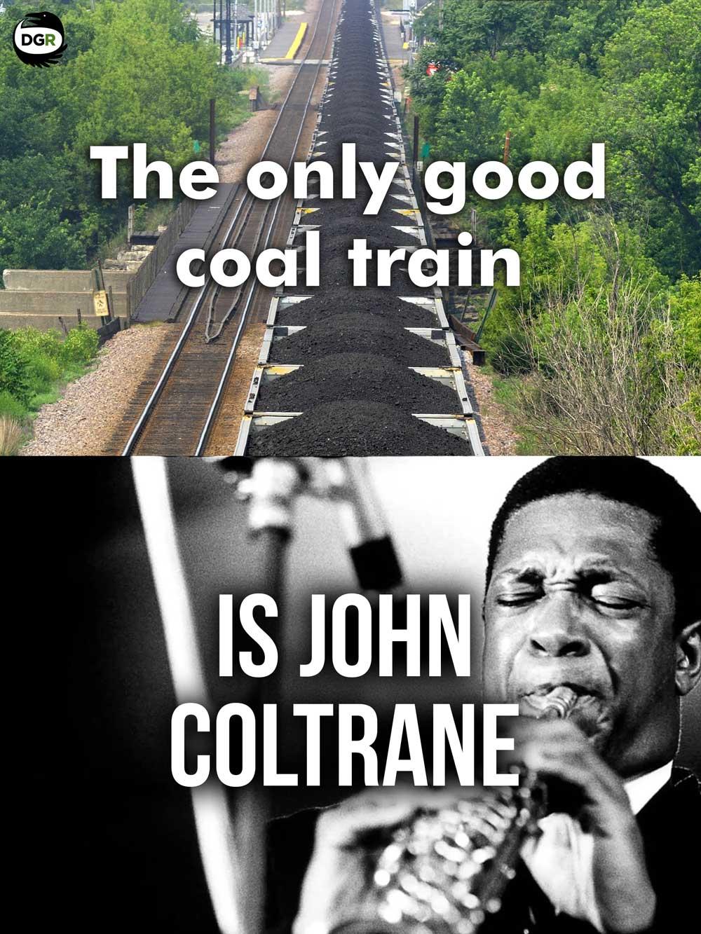 Good-Coal-Train-John-Coltrane