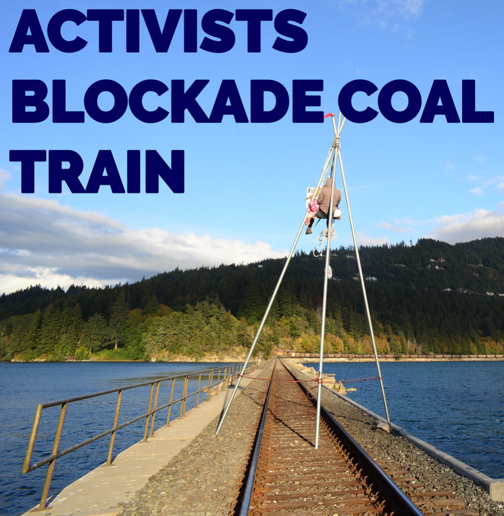 Coal train blockade in Bellingham - DGR